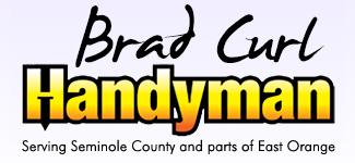 Brad Curl | Oviedo Handyman | Casselberry Handyman | Winter Springs Handyman
